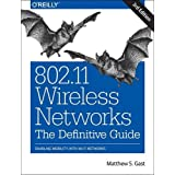 802.11 Wireless Networks: The Definitive Guide: Enabling Mobility with Wi-Fi Networks