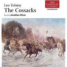 The Cossacks (Classic Fiction) (Complete Classics)