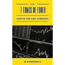 Los 7 Tonos de Forex: MI EXPERIENCIA