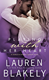 Playing With Her Heart: (A Seductive Nights spin-off novel) (Caught Up in Love Book 4)