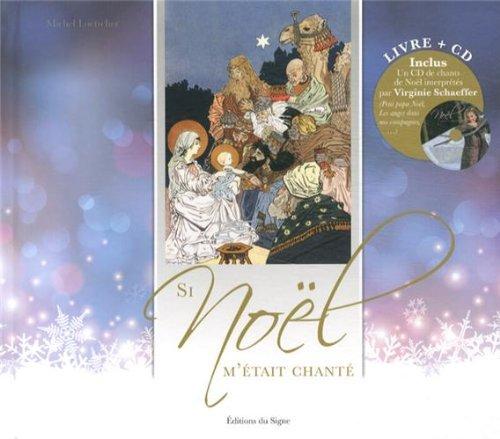Si Noël m'était chanté (1CD audio) par Michel Loetscher