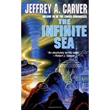 The Infinite Sea (Chaos Chronicles) by Jeffrey A Carver (1920-01-01)