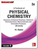 A Textbook of Physical Chemistry -  Dynamics of Chemical Reactions