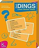 Das DINGS: Lesen - Denken - Raten