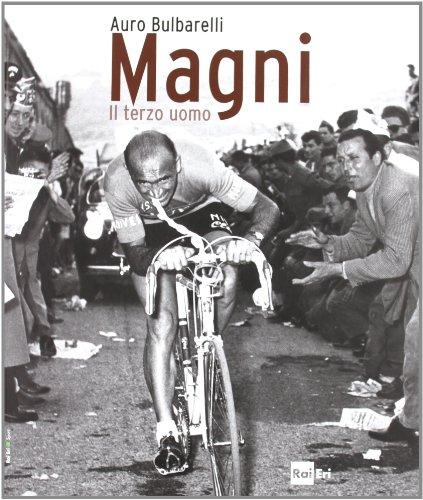 Magni. Il terzo uomo. Ediz. illustrata por Auro Bulbarelli