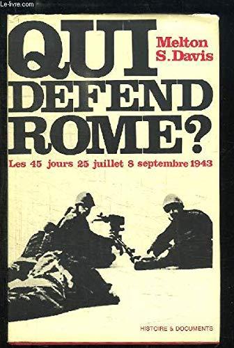 Qui défend Rome ? par Melton S. Davis