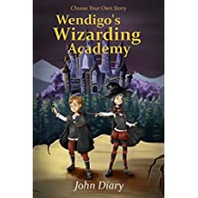 Choose Your Own Story: Wendigo's Wizarding Academy