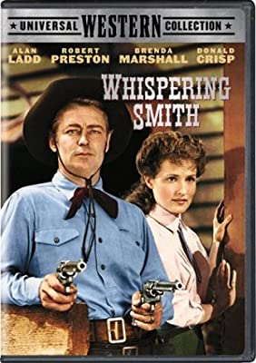 Whispering Smith by Alan Ladd