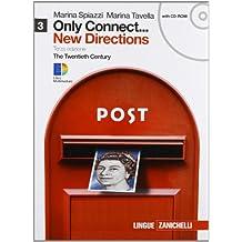 Only connect... new directions. Per le Scuole superiori. Con CD-ROM. Con espansione online: 3