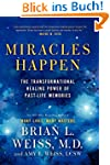 Miracles Happen: The Transformational...