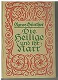 Die Heilige und ihr Narr. 1. und 2. Band. 71. Auflage.