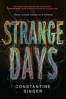 Strange Days por Constantine J. Singer Gratis