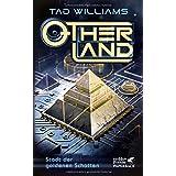 Otherland / Otherland 1: Stadt der goldenen Schatten