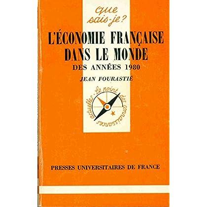 L'Economie française dans le monde des années 1980