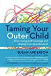 Taming Your Outer Child: Overcoming S...