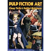 Pulp Fiction Art - Cheap Thrills and Painted Nightmares