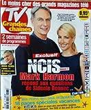 TV GRANDES CHAINES [No 167] du 21/08/2010 - NCIS SAISON 7 / MARK HARMON REPOND AUX QUESTIONS DE SIDONIE BONNEC - BRUNO CREMER / L'ADIEU -
