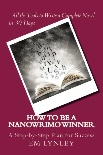Buchseite und Rezensionen zu 'How to Be a NaNoWriMo Winner (English Edition)' von EM Lynley