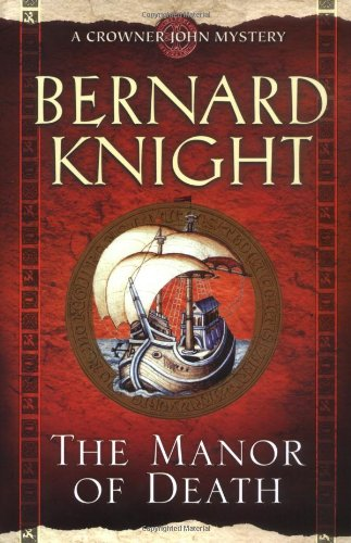 The Manor of Death (Crowner John Mysteries)