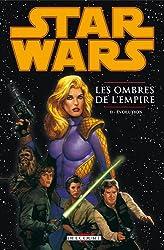Star Wars - Les ombres de l'empire T02 - Evolution
