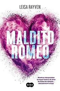 Maldito Romeo par Leisa Rayven