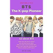 BTS: The K-pop Pioneer (Kpop Idol A to Z) (English Edition)