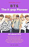 #7: BTS: The K-pop Pioneer (Kpop Idol A to Z)