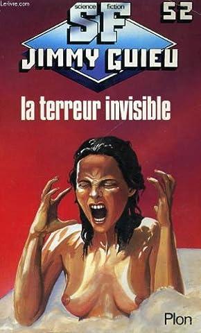 La Terreur Invisible - La Terreur