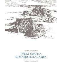 Opera grafica di Mario Bellagamba