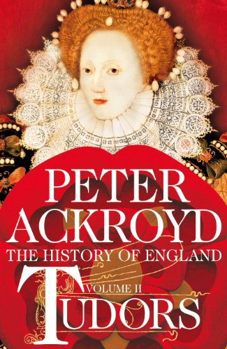 Tudors: The History of England Volume II (English Edition) por Peter Ackroyd