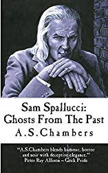 Sam Spallucci: Ghosts From the Past