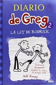 Diario de Greg 2 : la ley de Rodrick: 002 par Jeff Kinney