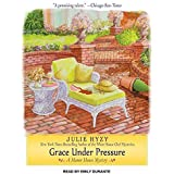 Grace Under Pressure (Manor House Mystery) by Julie Hyzy (2013-10-23)