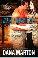 Deathwatch (Broslin Creek series Book 1) (English Edition)