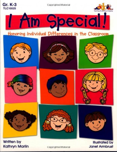 I Am Special!: Honoring Individual Differences in the Classroom