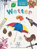 Naturführer für Kinder. Wetter - John Farndon