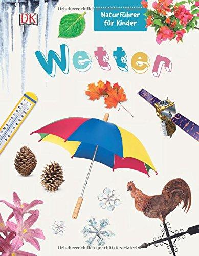 Naturführer für Kinder. Wetter
