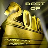 Best Of 2010 – Party, Pop & Powerhits