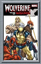 Wolverine: Tales Of Weapon X GN-TPB: First Class