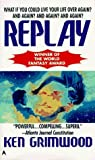 Replay by Ken Grimwood (1992-09-01)