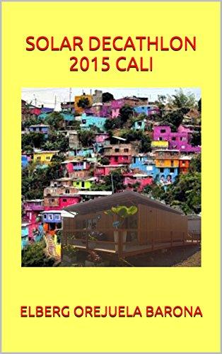 SOLAR DECATHLON 2015 CALI COLOMBIA