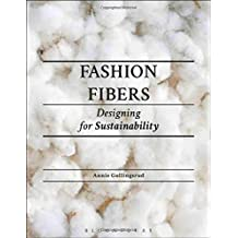Fashion Fibers: Designing for Sustainability