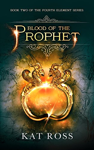 blood-of-the-prophet-the-fourth-element-book-2