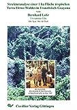 Strukturanalyse einer 1-ha Fläche tropischen Terra Firme-Waldes in Französisch-Guayana -