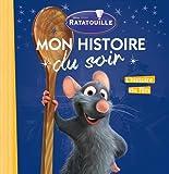 Telecharger Livres RATATOUILLE Mon Histoire du Soir L histoire du film (PDF,EPUB,MOBI) gratuits en Francaise