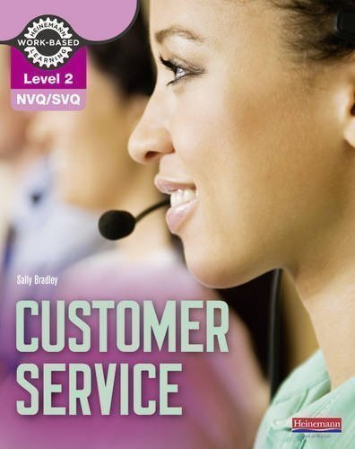 NVQ/SVQ Level 2 Customer Service Candidate Handbook (NVQ Administration) by Bradley, Ms Sally [03 March 2011]