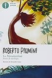 Scarica Libro Le metamorfosi Storie di mitologia Ediz illustrata (PDF,EPUB,MOBI) Online Italiano Gratis