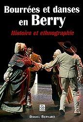 Bourrées et Danses en Berry - Histoire et ethnographie