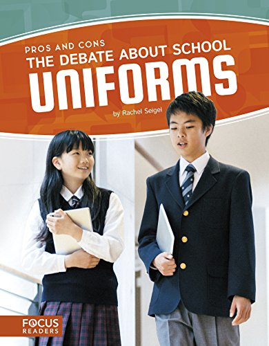 The Debate about School Uniforms (Focus Readers: Pros and Cons: Voyager Level) - 10 Home Uniform
