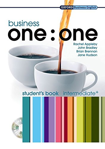 Business one:one. Intermediate+ - Student's Pack. Buch und Multi-CD-ROM (Business One to One)